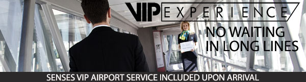 Senses VIP airport service included with vacation reservation